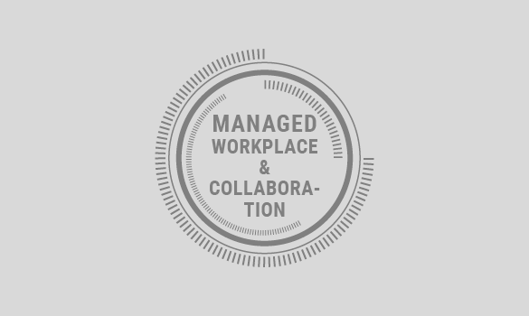 Managed Workplace & Collaboration